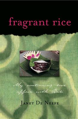 Fragrant Rice By De Neefe, Janet